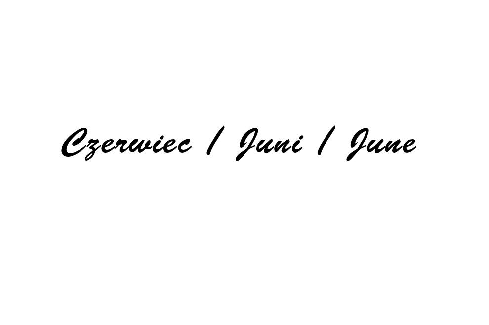 Mein Juni  / mój czerwiec